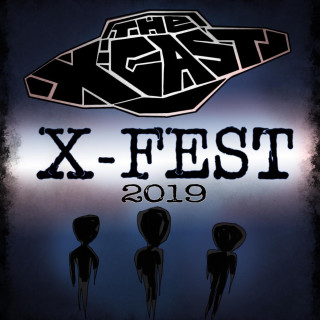 New Podcast: The X-Cast – 'X-Fest 2019: The Breakdown'