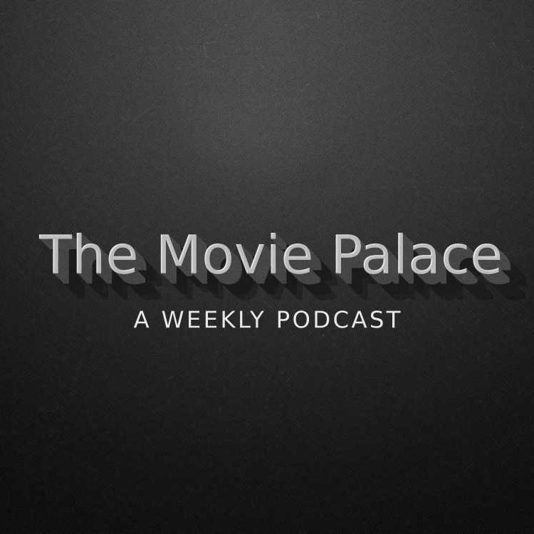 New Podcast Guest Appearance: The Movie Palace – '1st Birthday Special'